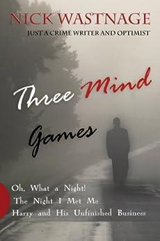 Three Mind Games by [Wastnage, Nick]