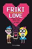 Friki Love (No Ficción Timunmas)