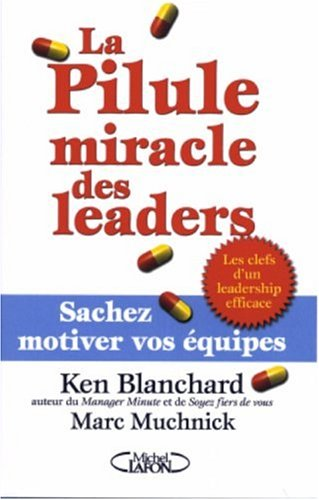 PILULE MIRACLE DES LEADERS