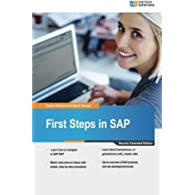 First Steps in SAP: second, extended edition by Sydnie McConnell (2015-09-05)