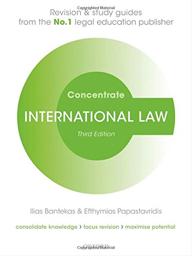 International Law Concentrate: Law Revision and Study Guide por Ilias Bantekas