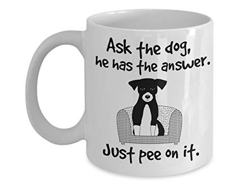 ZonaloDutt Der Hund hat die Antwort Lustige Kaffeetasse Hundeliebhaber Sucher der tiefen spirituellen Weisheit Gro?es Geschenk f¨¹r Geburtstage Weihnachten Haus Erw?rmung Top Sucher