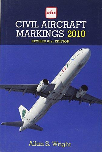 Civil Aircraft Markings 2010 (Civil Aircraft Markings)