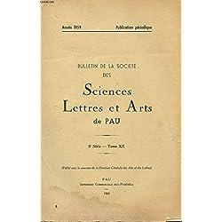 BULLETIN DE LA SOCIETE DES SCIENCES - LETTRES ET ARTS DE PAU - 3° SERIE - TOM XX - ANNEE 1959