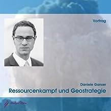 Ressourcenkampf und Geostrategie