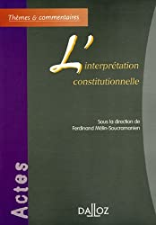 L'interprétation constitutionnelle