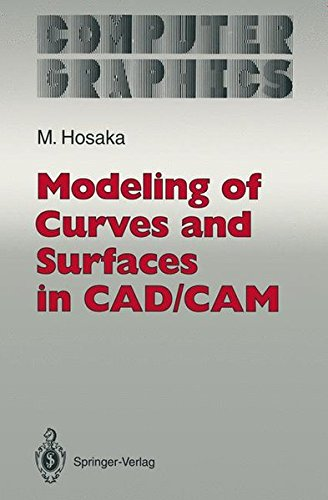 MODELING OF CURVES AND SURFACES IN CAD/CAM par Mamoru Hosaka
