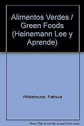 Alimentos Verdes / Green Foods