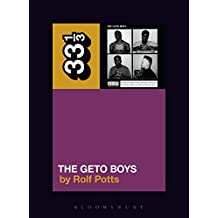 Geto Boys' The Geto Boys (33 1/3)