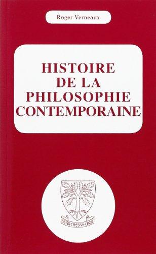 Histoire de la philosophie contemporaine par Roger Verneaux
