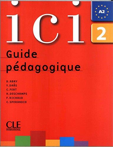 Ici 2 - Guide pédagogique