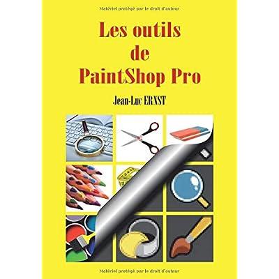 Les outils de PaintShop Pro