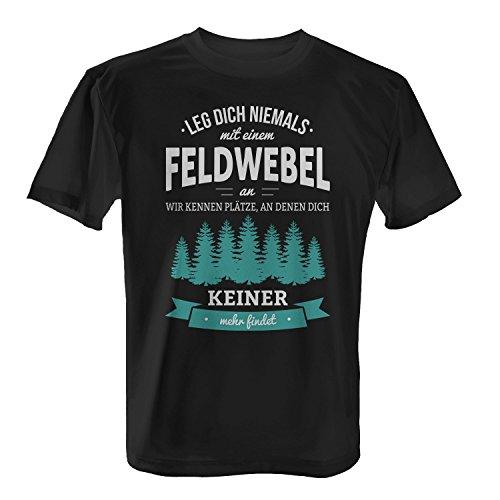 Fashionalarm Herren T-Shirt - Leg dich niemals mit einem Feldwebel an | Fun Shirt mit lustigem Spruch als Geschenk Idee Bundeswehr Soldat Militär, Farbe:schwarz;Größe:L