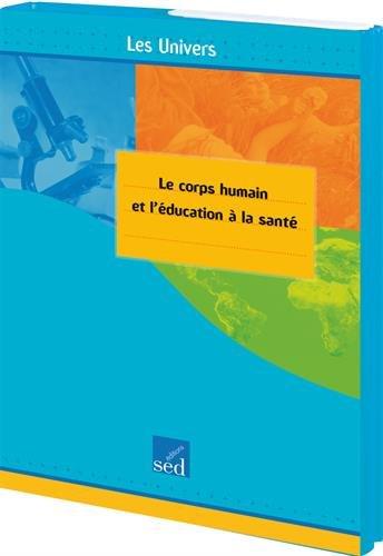 Le corps humain et l'éducation à la santé cycle 3