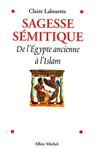 Sagesse Semitique (Histoire) por Claire Lalouette