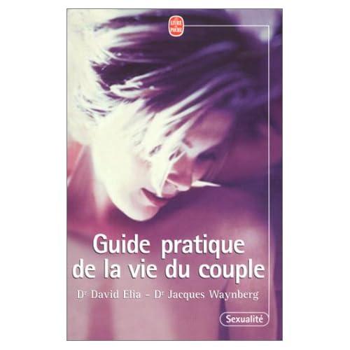 Guide pratique de la vie du couple