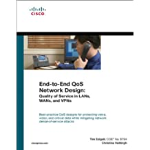 End-To-End QoS Network Design (Networking Technology)