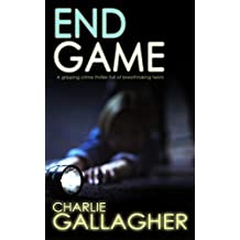 END GAME a gripping crime thriller full of breathtaking twists
