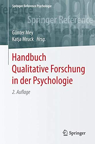 Handbuch Qualitative Forschung in der Psychologie (Springer Reference Psychologie)