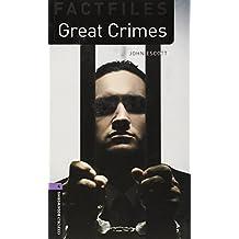 Oxford Bookworms Library Factfiles: Level 4:: Great Crimes: 1400 Headwords (Oxford Bookworms ELT)