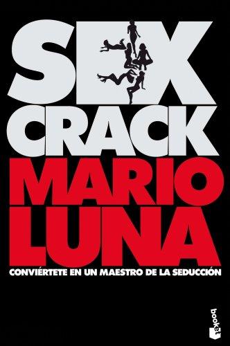 Sex crack par MARIO LUNA