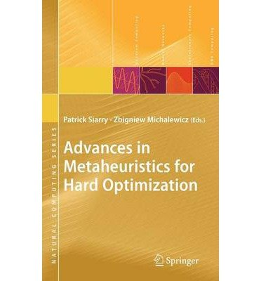 [(Advances in Metaheuristics for Hard Optimization)] [by: Patrick Siarry]