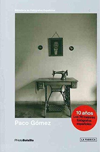 Descargar Libro PACO GÓMEZ (PHOTOBOLSILLO) de Paco Gómez