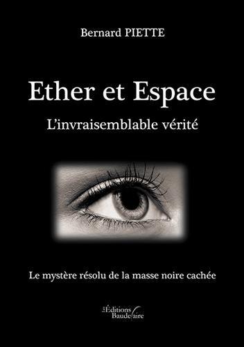 Ether et Espace - L'invraisemblable vrit