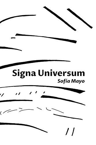 Signa Universum por Sofía Mayo