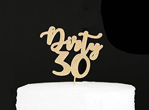 Dirty 30 Tortenaufsatz Dirty Thirty Custom 30th Birthday, Tortenaufsatz, 30 Geburtstag Party, Dirty 30, Birthday Cake Topper, Chic Cake Topper (Ideen Dirty Geburtstag 30)