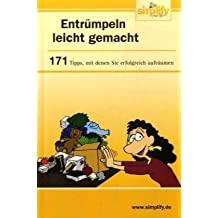 Entrümpeln leicht gemacht: 171 Tipps mit denen Sie erfolgreich aufräumen von Werner Tiki Küstenmacher (Broschiert) Broschiert