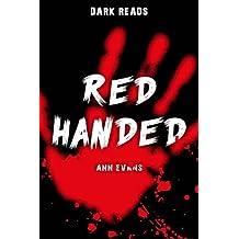 Red Handed (Dark Reads)