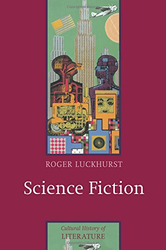 Science Fiction (Polity Cultural History of Literature Series)