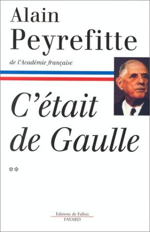C'était de Gaulle, tome 2