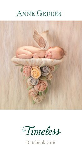 Anne Geddes 2016 Monthly/Weekly Pocket Planner: Timeless by Anne Geddes (2015-07-14)
