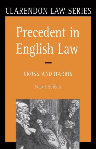 Precedent in English Law (Clarendon Law Series) (English Edition) por Rupert Cross