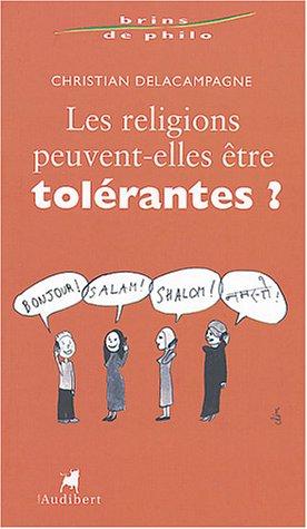 Les religions peuvent-elles être tolérantes ?