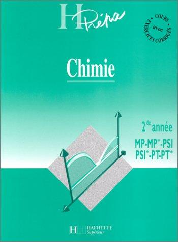 Chimie, 2e année MP - MP* - PSI - PSI* - PT - PT*