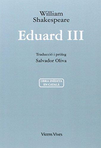 EDUARD III (ED. RUSTICA) (Obres William Shakespeare)