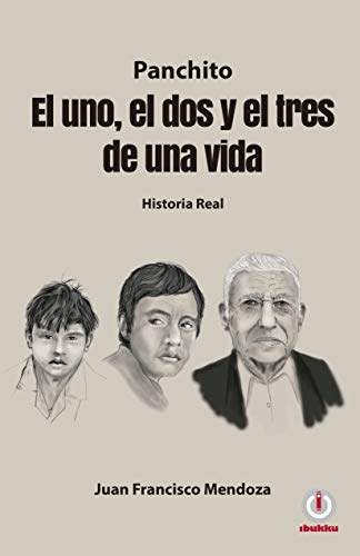 El uno el dos y el tres de una vida por Juan Francisco Mendoza