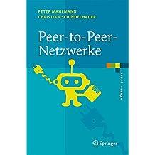 P2P Netzwerke: Algorithmen Und Methoden
