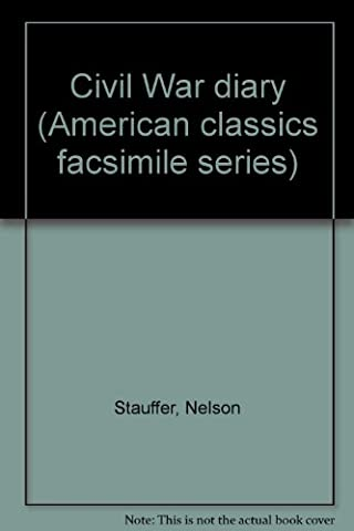 Civil War diary (American classics facsimile