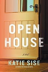 Open House: A Novel