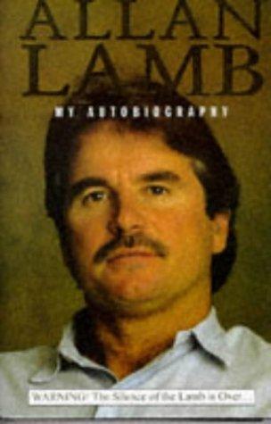 Allan Lamb: My Autobiography por Allan Lamb