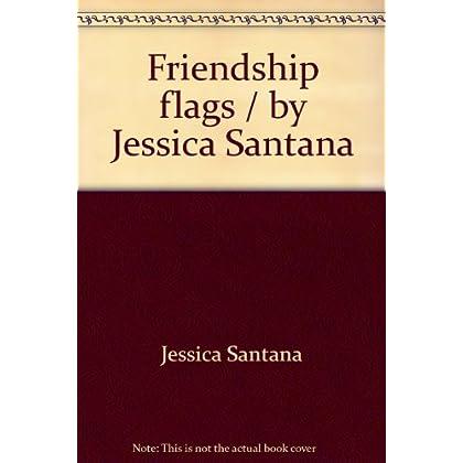 Friendship flags / by Jessica Santana (Suzanne McNeill design originals)