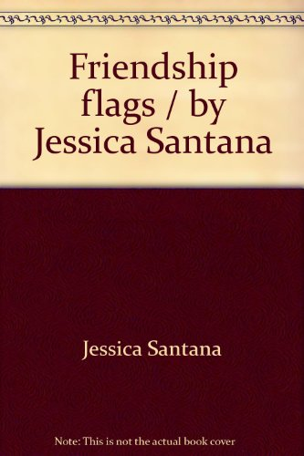 Friendship flags / by Jessica Santana (S...