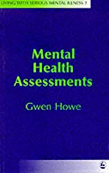Mental Health Assessments (Living with Serious Mental Illness)