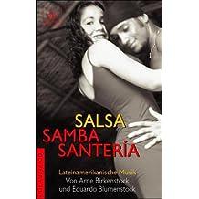 Salsa, Samba, Santeria. Lateinamerikanische Musik. Mit Audio-CD.