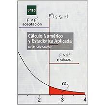 Cálculo Numérico Y Estadística Aplicada (GRADO)