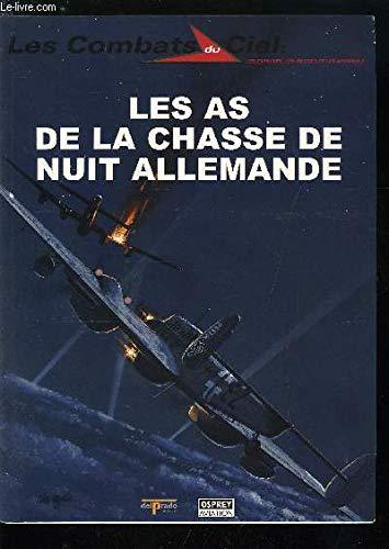 Les as de la chasse de nuit allemande (Les combats du ciel)